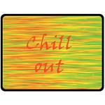 Chill out Fleece Blanket (Large)  80 x60 Blanket Front