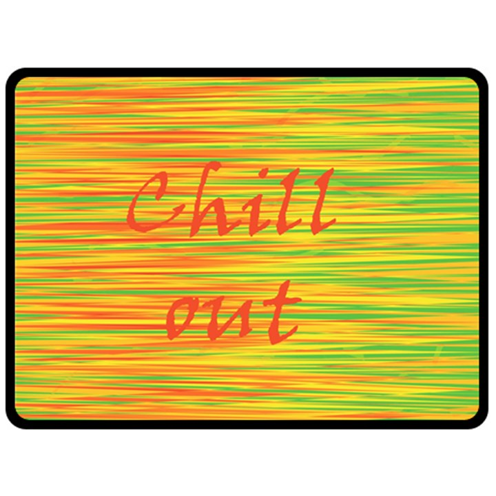 Chill out Fleece Blanket (Large)