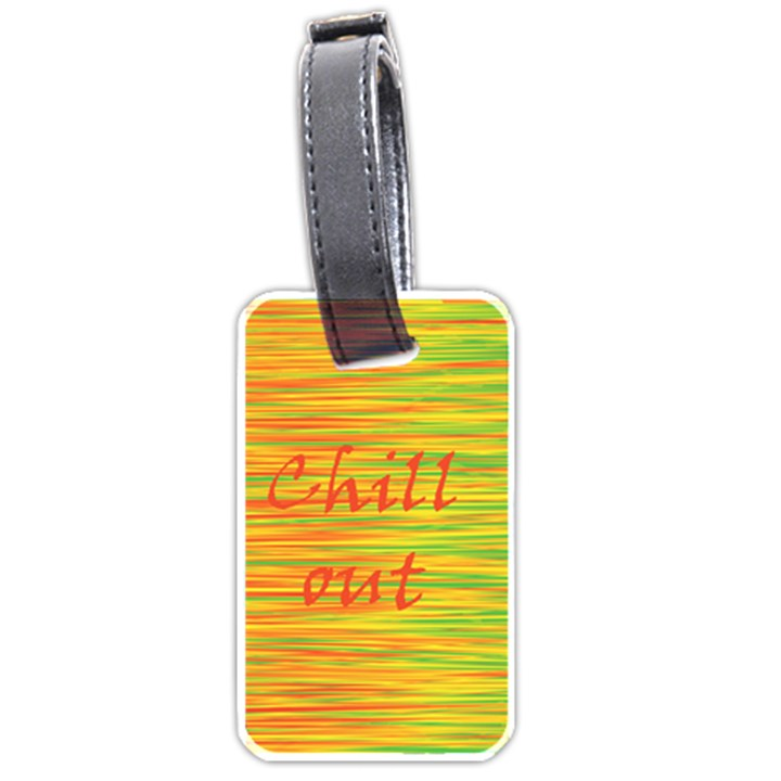 Chill out Luggage Tags (Two Sides)