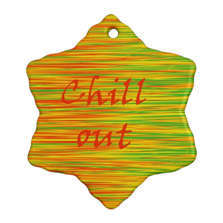 Chill out Snowflake Ornament (2-Side)