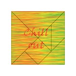 Chill out Acrylic Tangram Puzzle (4  x 4 )