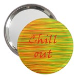 Chill out 3  Handbag Mirrors Front