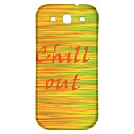 Chill out Samsung Galaxy S3 S III Classic Hardshell Back Case