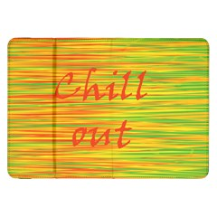 Chill Out Samsung Galaxy Tab 8 9  P7300 Flip Case by Valentinaart