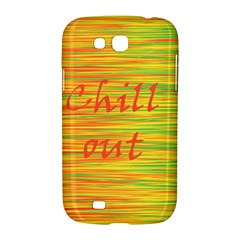 Chill out Samsung Galaxy Grand GT-I9128 Hardshell Case  by Valentinaart