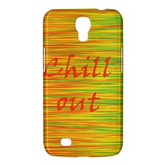 Chill Out Samsung Galaxy Mega 6 3  I9200 Hardshell Case by Valentinaart