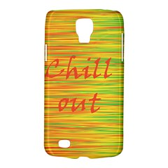 Chill Out Galaxy S4 Active