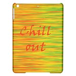 Chill out iPad Air Hardshell Cases