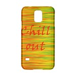 Chill out Samsung Galaxy S5 Hardshell Case