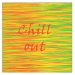 Chill out Large Satin Scarf (Square)