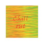 Chill out Small Satin Scarf (Square) Front