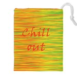 Chill out Drawstring Pouches (XXL) Front