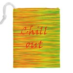 Chill out Drawstring Pouches (XXL) Back