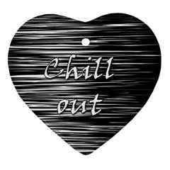 Black An White  chill Out  Ornament (heart)