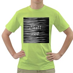 Black An White  chill Out  Green T Shirt