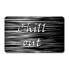 Black An White  chill Out  Magnet (rectangular) by Valentinaart