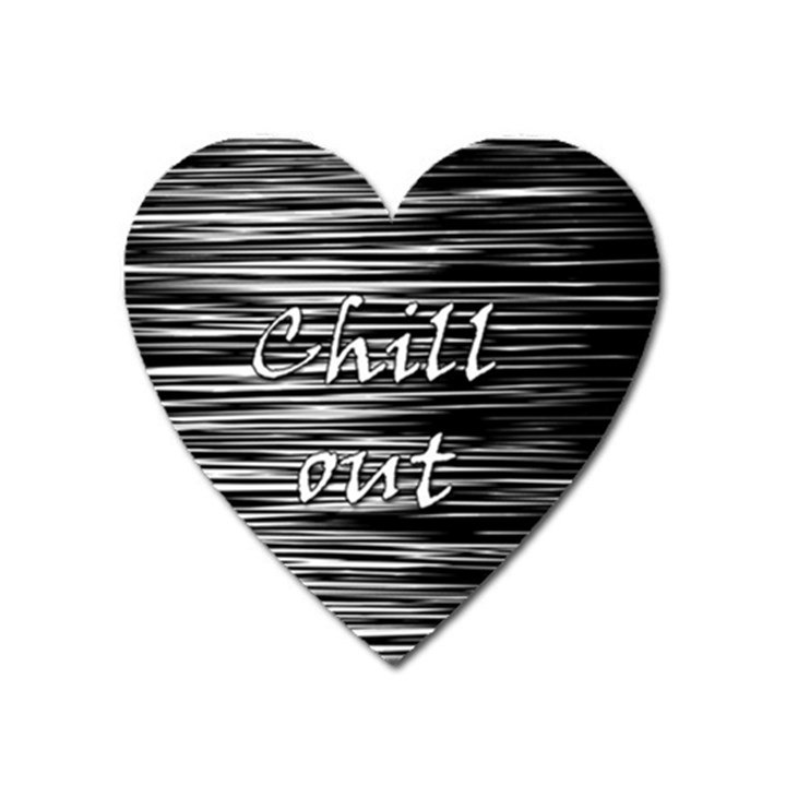 Black an white  Chill out  Heart Magnet