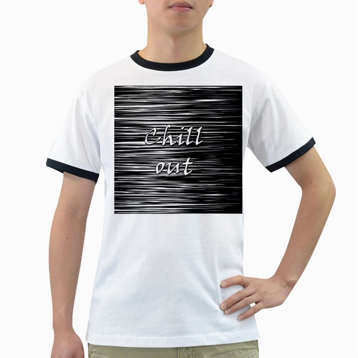 Black an white  Chill out  Ringer T-Shirts