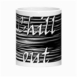 Black an white  Chill out  Morph Mugs Center