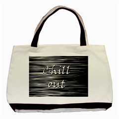 Black an white  Chill out  Basic Tote Bag