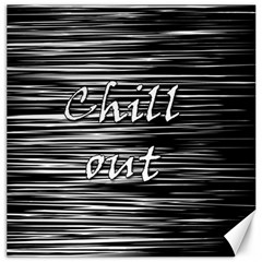 Black An White  chill Out  Canvas 20  X 20