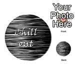 Black an white  Chill out  Playing Cards 54 (Round)  Back