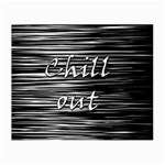 Black an white  Chill out  Small Glasses Cloth (2-Side) Front