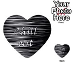 Black an white  Chill out  Multi-purpose Cards (Heart)  Front 44