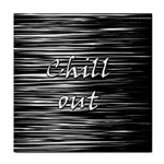 Black an white  Chill out  Face Towel Front