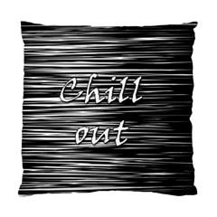Black An White  chill Out  Standard Cushion Case (two Sides) by Valentinaart