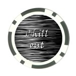Black an white  Chill out  Poker Chip Card Guards (10 pack)  Front