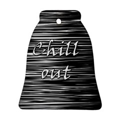 Black an white  Chill out  Bell Ornament (2 Sides) by Valentinaart