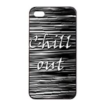 Black an white  Chill out  Apple iPhone 4/4s Seamless Case (Black) Front