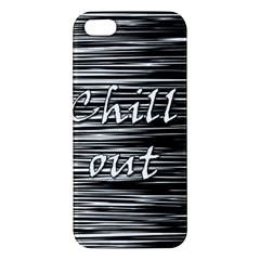 Black An White  chill Out  Apple Iphone 5 Premium Hardshell Case by Valentinaart