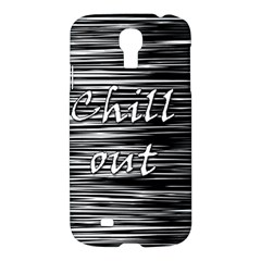 Black An White  chill Out  Samsung Galaxy S4 I9500/i9505 Hardshell Case by Valentinaart