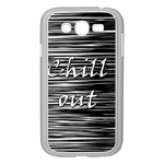 Black an white  Chill out  Samsung Galaxy Grand DUOS I9082 Case (White) Front