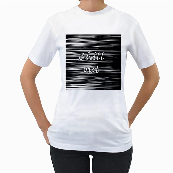 Black an white  Chill out  Women s T-Shirt (White)