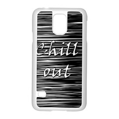 Black An White  chill Out  Samsung Galaxy S5 Case (white) by Valentinaart