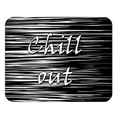 Black An White  chill Out  Double Sided Flano Blanket (large)