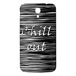Black an white  Chill out  Samsung Galaxy Mega I9200 Hardshell Back Case Front