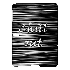 Black An White  chill Out  Samsung Galaxy Tab S (10 5 ) Hardshell Case