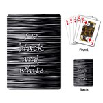 I love black and white Playing Card