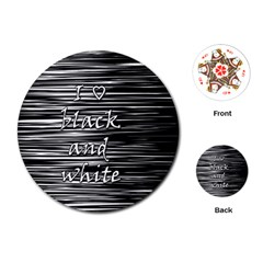 I Love Black And White Playing Cards (round)