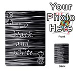 I love black and white Playing Cards 54 Designs  Front - Club10