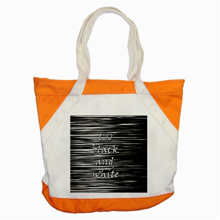 I love black and white Accent Tote Bag