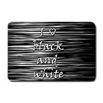 I love black and white Small Doormat