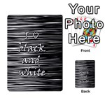 I love black and white Multi-purpose Cards (Rectangle)  Front 9