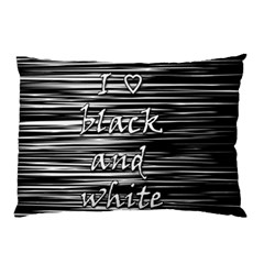 I Love Black And White Pillow Case