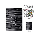 I love black and white Playing Cards 54 (Mini)  Front - Spade4