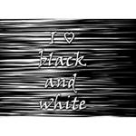 I love black and white I Love You 3D Greeting Card (7x5) Back